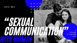 """Sexual Communication"" with Women"